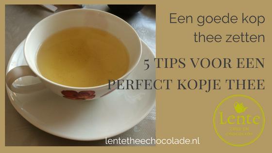 Blog 5 tips voor goede thee